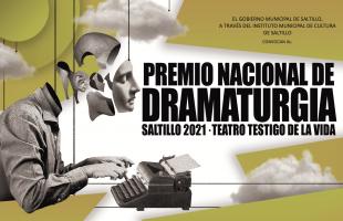 Participa en el Premio Nacional de Dramaturgia de Saltillo 2021