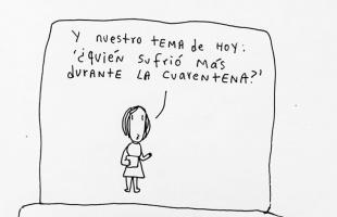 """""""Los estragos de la cuarentena"""" - Por Carlos Dzul"""