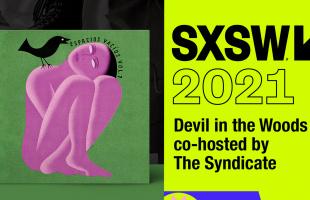 Devil In The Woods: Compilado 'Espacios Vacíos' y showcase en SXSW