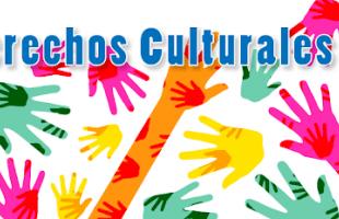 ¿Sabes qué son los derechos culturales?