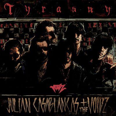 Tyranny [Julian Casablancas + The Voidz]