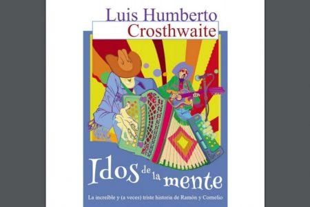 Descarga gratis el libro 'Idos de la mente' de Luis Humberto Crosthwaite
