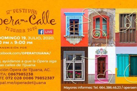 """El festejo a Tijuana continúa, hoy toca """"Opera En La Calle"""" (desde casa)"""