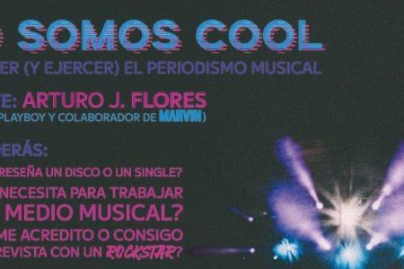 ¿Te interesa el Periodismo Musical? Este taller con Arturo J. Flores es para ti