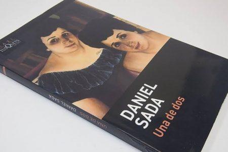 Dos son mejor que una; Reseña del libro 'Una de dos' de Daniel Sada