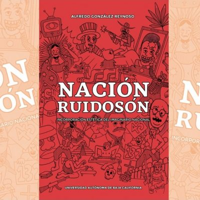 (Fragmento) Introducción del libro 'Nación Ruidosón'